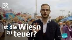 Experiment auf der Wiesn: Ist das Oktoberfest zu teuer? | Jetzt mal ehrlich | Reportage | BR