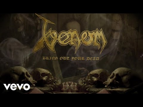 Venom - Bring Out Your Dead (Lyric Video)