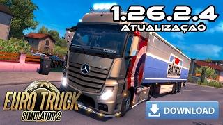 Como Baixar e Instalar o Patch da Atualização 1.26.2.4 - Euro Truck Simulator 2