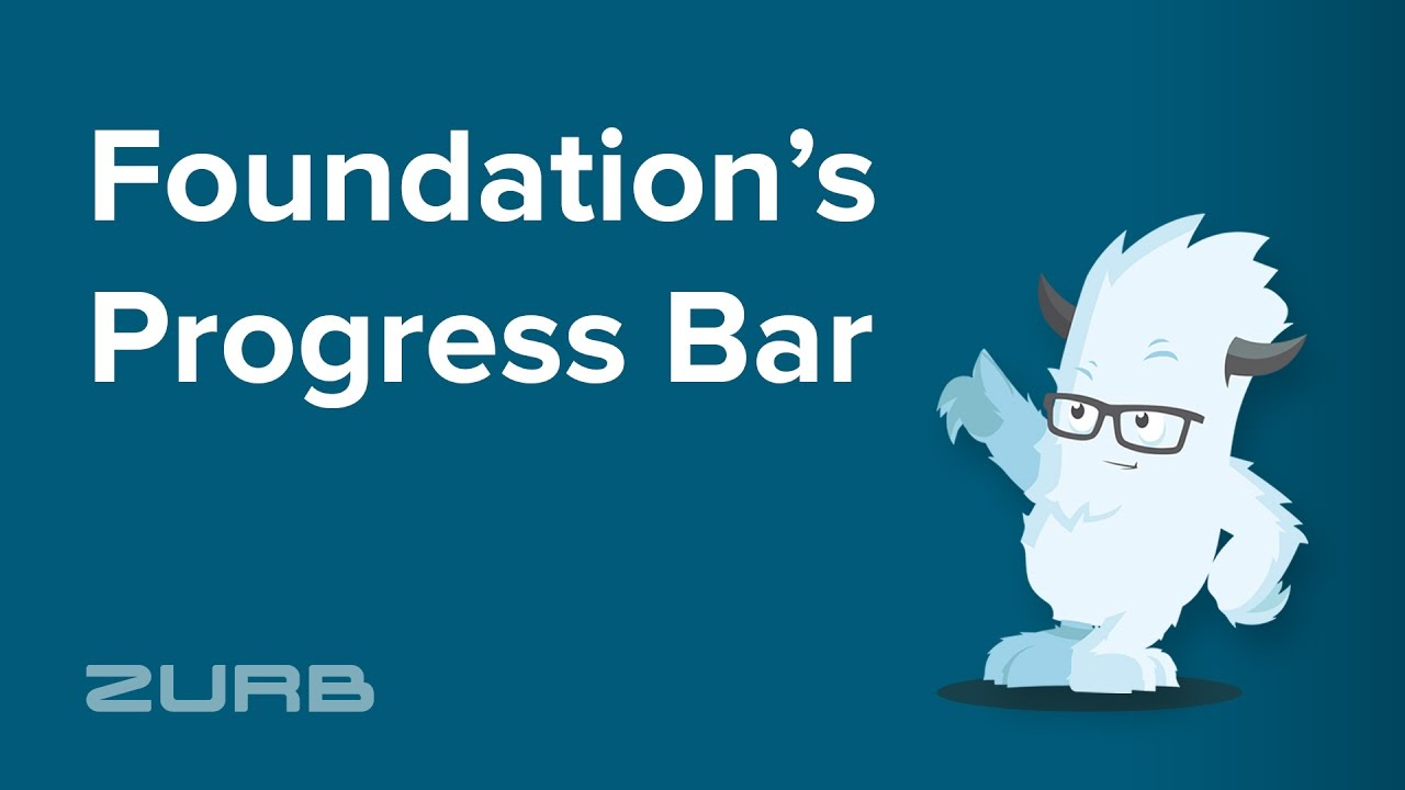 Progress Bar | Foundation for Sites 6 Docs