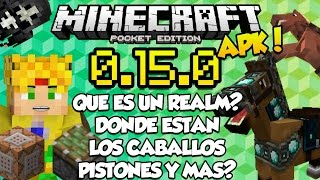 minecraft pe 0 15 0 build 1 apk realms y los pistones y nuevos mobs pocket edition