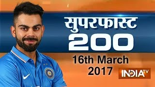 Superfast 200   16th March, 2017, 05:00 PM ( Part 3 ) - India TV