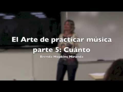 El Arte de practicar música parte 5 Cuánto