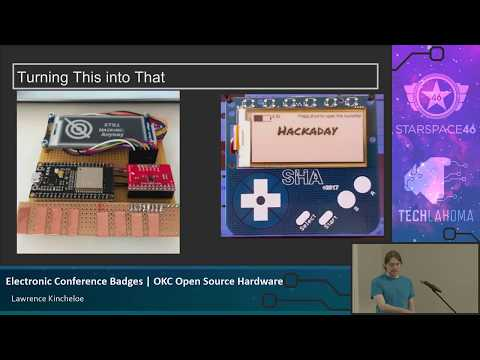 OKC Open Source Hardware: Lawrence Kincheloe - Electronic Conference Badges [2017]