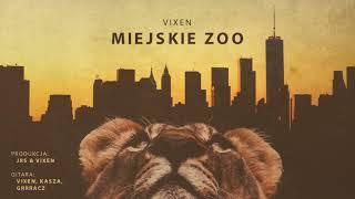 Vixen - Miejskie zoo (official audio) prod. JRS & Vixen   TO NIE VIXT4PE