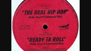 Ready Ta Roll - The Real Hip Hop