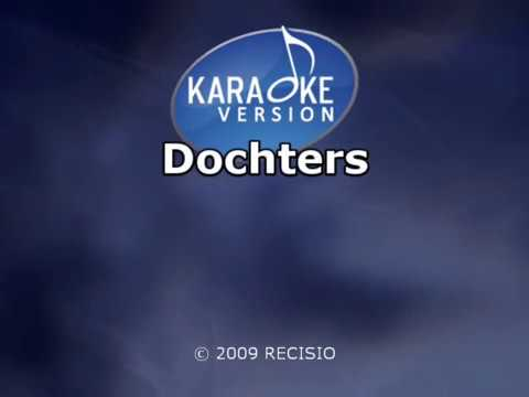 Marco Borsato  -  Dochters ( KARAOKE ) Lyrics