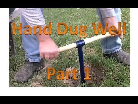 Hand Dug Well Part 1
