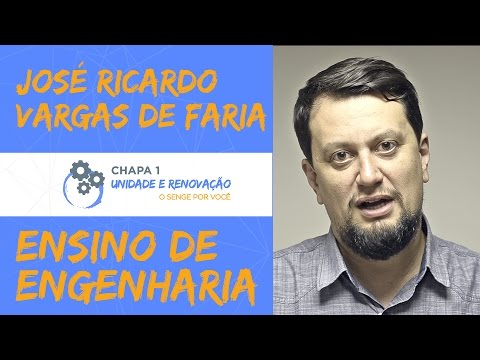 Ensino de Engenharia - José Ricardo Vargas de Faria
