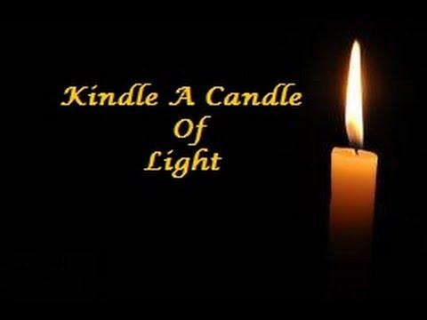 Kindle a Candle of Light Lyrics