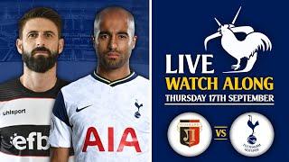 Lokomotiv Plovdiv Vs Tottenham [LIVE WATCH ALONG]