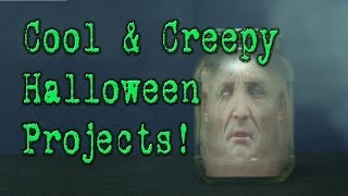 Cool And Creepy Halloween Projects!