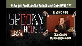 Análise Espiritual - Psychic Kids e as crianças do mundo paranormal