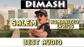 Dimash - SALEM - (ROMANIZED LYRICS)~ AUDIO - FAN TRIBUTE
