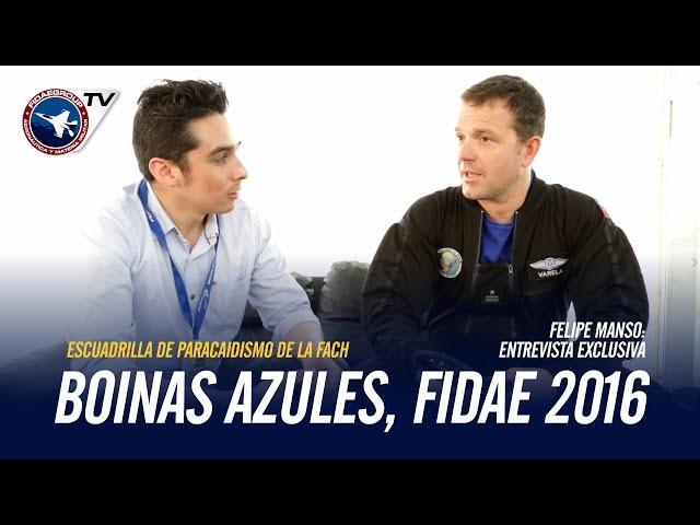 Entrevista a EXCLUSIVO: Escuadrilla de Paracaidismo Boinas Azules de la FACH en FIDAE 2016