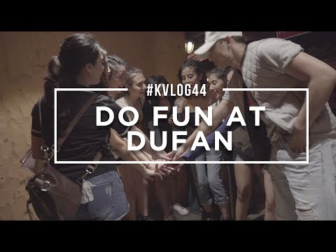 #KVLOG44 - DO FUN AT DUFAN WITH A TEAM
