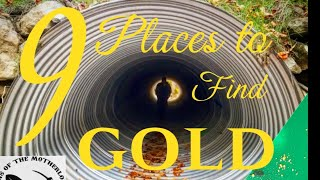 """9 places to find GOLD in any river or creek  S.2 ep.46 """"DIY DIRT"""""""