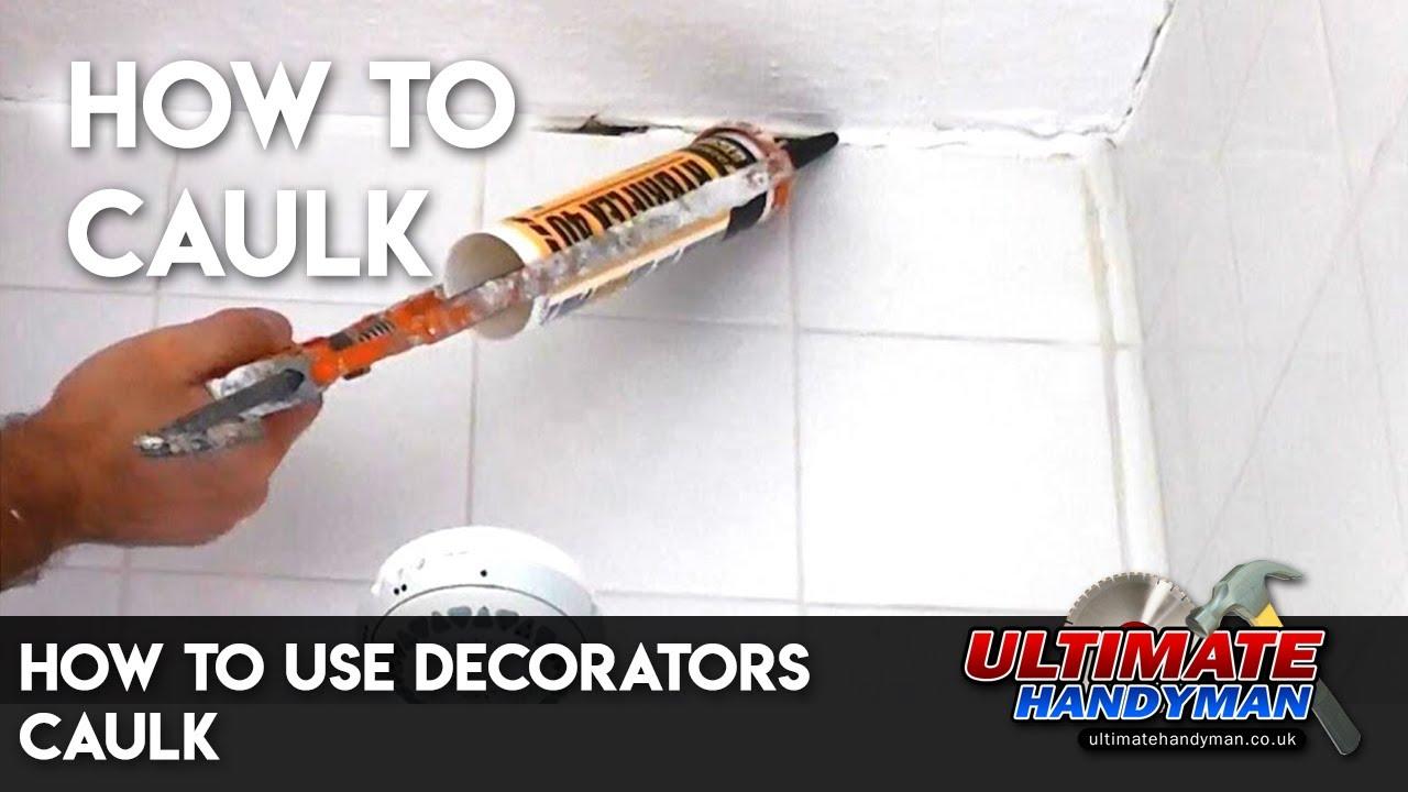 How To Use Decorators Caulk Youtube