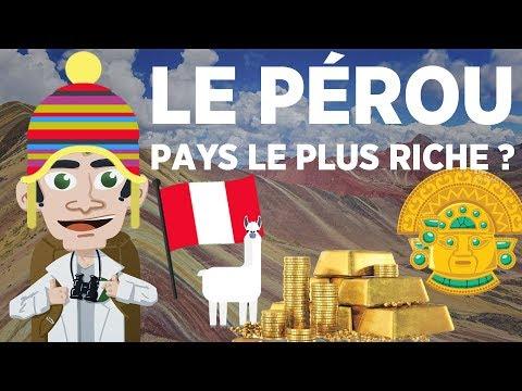 Le pays le plus riche du monde ? - Le Pérou