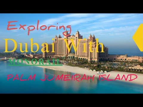 Part I  Exploring Dubai Palm Jumeirah island with 🚝