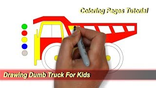 Drawing Dumb Truck For Kids | Coloring Pages Tutorial