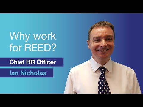 Why should you work for REED? - Ian Nicholas, Chief HR Officer