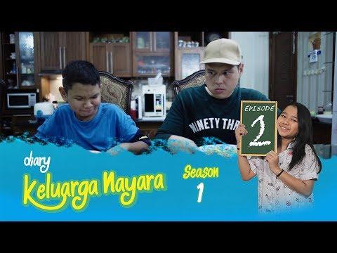 Diary Keluarga Nayara | Episode 2