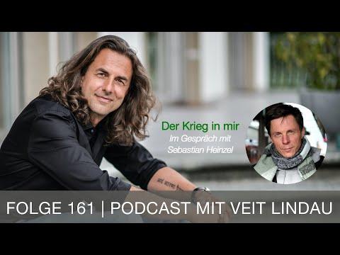 Der Krieg in mir - Sebastian Heinzel im Gespräch mit Veit Lindau - Folge 161