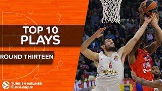 Top 10 Plays  - Turkish Airlines EuroLeague Regular Season Round 13