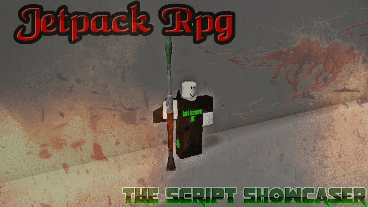 Roblox Script Showcase Episode#810/Jetpack Rpg