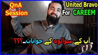 United Bravo for CAREEM  QnA Sesion..???