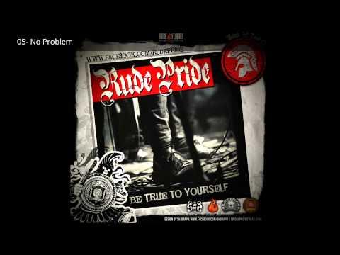 Rude Pride - Be True To Yourself (FULL ALBUM + LYRICS)