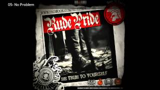 Rude Pride - Be True To Yourself (FULL ALBUM + LYRICS)