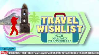Travel Wishlist - Kasama si Margaux Dragonessa (August 19, 2018)