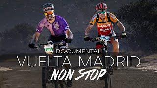 Documental VUELTA MADRID NON STOP | Valentí Sanjuan