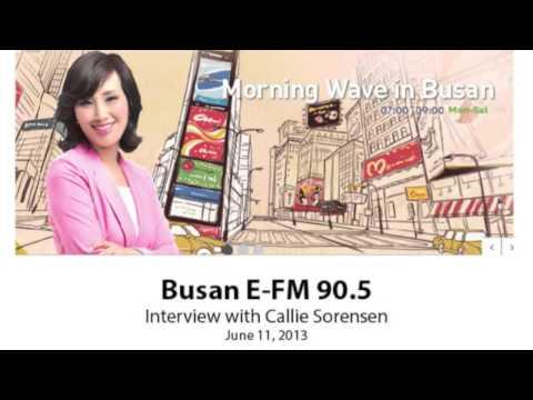 Busan E-FM Radio Interview with Callie Sorensen