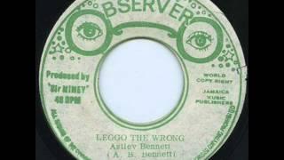 Astley Bennett (aka Roy Shirley) - Leggo the wrong