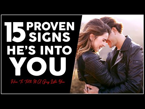 How To Tell If a Guy Likes You: 15 Proven Signs He Is Into You