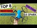 Top 8 Must Have Accessories For The DJI Spark