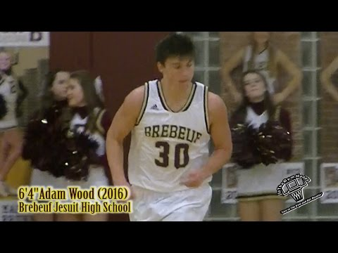 "2016 6'4"" G/F Adam Wood - Brebeuf Jesuit High School"