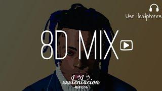 XXXTENTACION | 8D AUDIO MIX | Part 1