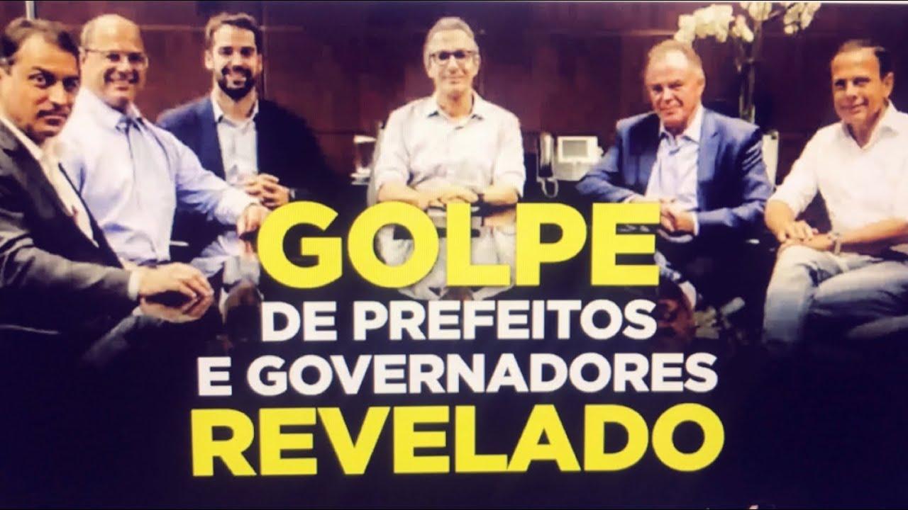REVELADO GOLPE DE PREFEITOS E GOVERNADORES CONTRA BOLSONARO #COVID19
