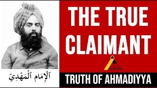 End of False Claimants to Prophethood and the Truth of Hadhrat Mirza Ghulam Ahmad (as)