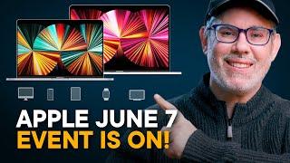 Apple June Event Details Revealed! —WWDC 2021