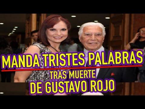 Ana Patricia Rojo MANDA TRISTES PALABRAS tras MUERTE de Gustavo Rojo