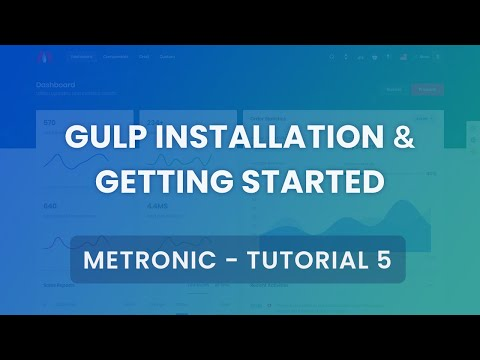 Gulp Installation & Getting Started Tutorial #5 - Metronic Admin Theme thumbnail