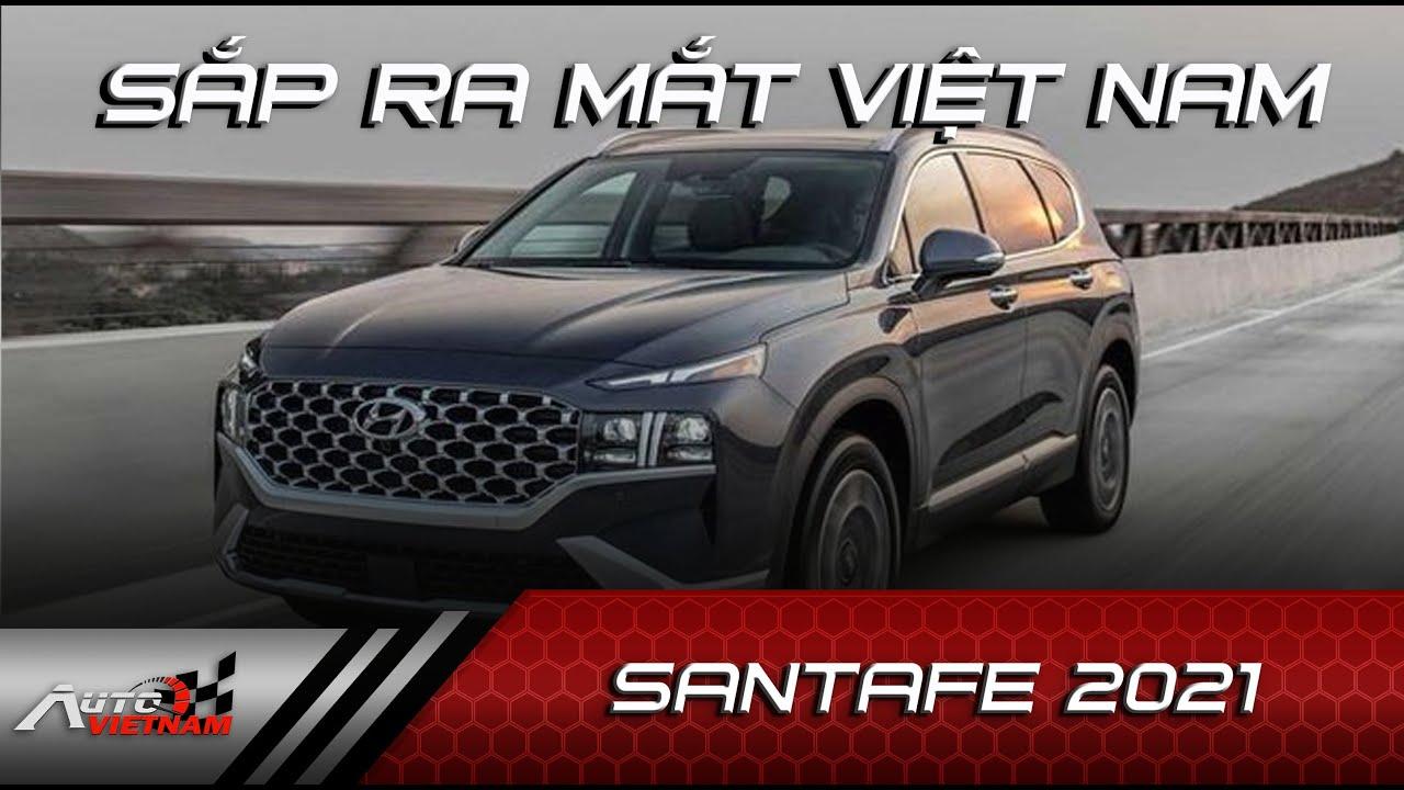 Hyundai Satafe 2021 ra mắt tại Malaysia '' sắp cập bến Việt Nam'' có những gì? - News 21.