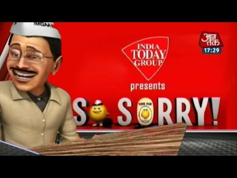 So Sorry  - Aaj Tak - : How Kejriwal won the Delhi Assembly Election