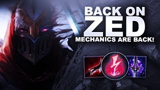 BACK ON ZED! MECHANICS ARE BACK BABY! | League of Legends