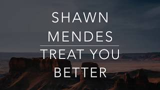 Gambar cover Shawn Mendes - Treat You Better (Lyrics/Tradução/Legendado)HQ